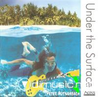 Peter Autschbach - Under The Surface (2007)