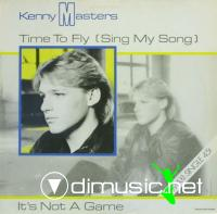 Kenny Masters - Time To Fly (Sing My Song) (Vinyl, 12'') 1985
