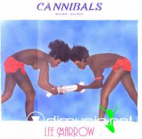 Lee Marrow - Cannibals (Baa - Bou Baa - Bou) (Vinyl, 12'') 1986