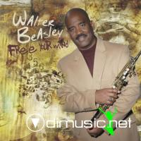 Walter Beasley - Free Your Mind (2009)