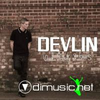 Devlin - Bud, Sweat And Beers (2010)