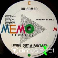 Oh Romeo - Living Out A Fantasy (Vinyl, 12'') 1987