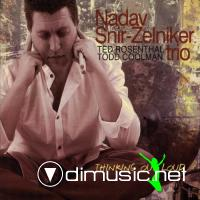 Nadav Snir-Zelniker Trio - Thinking Out Loud (2010)