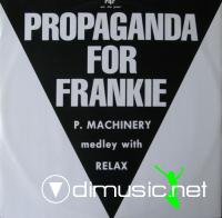 P4F Propaganda For Frankie - P. Machinery Medley With Relax (Vinyl, 12'') 1986