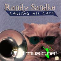 Randy Sandke - Calling All Cats (1996)