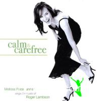 Melissa Pace Tanner - Calm and Carefree (2009)