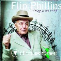 Flip Phillips - Swing Is The Thing! (2000)