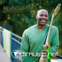 Kevin Eubanks - Zen Food (2010)