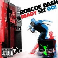 Roscoe Dash - Ready Set Go! (2010)