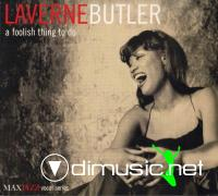 Laverne Butler - A Foolish Thing To Do (2001)