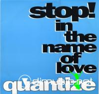 Quantize - Stop! In The Name Of Love (Vinyl, 12') 1991