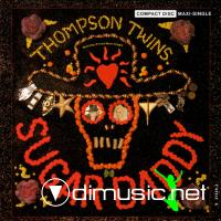 Thompson Twins - Sugar Daddy (Maxi CD Single) (Lossless)