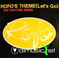 Rofo - Rofo's Theme (Let's Go) (The Rhythm Remix) (Vinyl, 12'') 1989