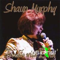 Shaun Murphy - Trouble With Lovin' (2010)
