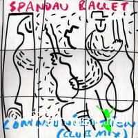 Spandau Ballet - Communication (12