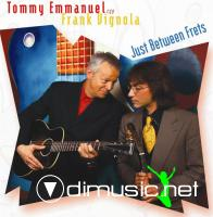 Tommy Emmanuel, Frank Vignola - Just Between Frets (2009)