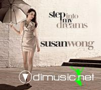 Susan Wong - Step Into My Dreams (2010)