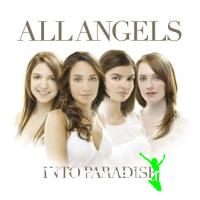 All Angels - Into Paradise (2008)