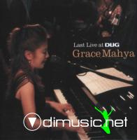 Grace Mahya - Last Recording at Dug (2007)