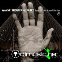 Wayne Shorter - Beyond the Sound Barrier (2005)