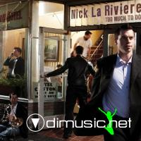Nick La Riviere - Too Much to Do (2009)