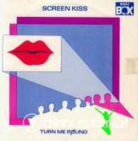 Screen Kiss - Turn Me Round (Vinyl, 12'') 1985