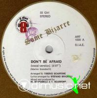 Some Bizarre - Don't Be Afraid (Vinyl, 12'') 1983