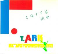 T. Ark - Carry Me  (Vinyl, 12'') 1991