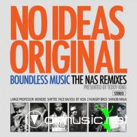Nas - No Idea's Original (The Nas Remixes) (2010)