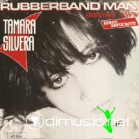 Tamara Silvera - The Rubberband Man (Vinyl, 12'') 1985