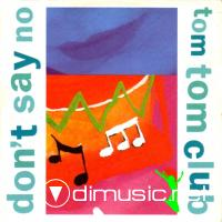 Tom Tom Club - Don't Say No (Vinyl, 12'') 1988