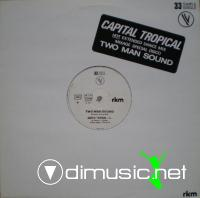 Two Man Sound - Capital Tropical (Vinyl, 12'') 1981