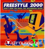 Freestyle 2000: Don't Stop The Rock - The Millenium Mixes CD - 1999