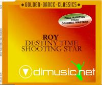 Roy - Destiny Time , Shooting Star
