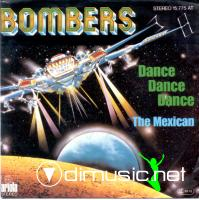 Bombers - The Mexican-Dance, Dance, Dance - Single 12'' - 1978