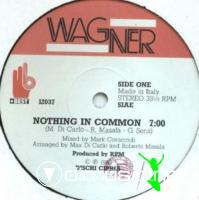 Wagner - Nothing In Common (Vinyl, 12'') 1986