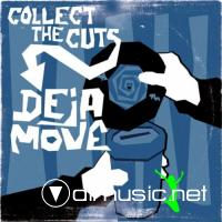 Deja-Move - Collect The Cuts (2005)