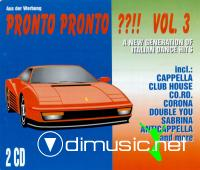 Pronto Pronto !! Vol. 3 - A New Generation Of Italian Dance Hits (1994)