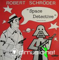 Robert Schröder - Space Detective / Skywalker (Vinyl, 12'') 1983