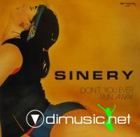 Sinery - Don't You Ever Run Away (Vinyl, 12'') 1987