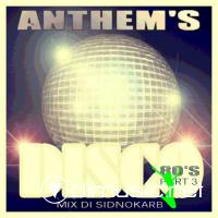 SidNoKarb – Anthem's Disco 80′s Part 3 (FLAC)
