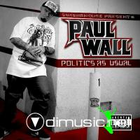 Paul Wall - Politics As Usual (2011)
