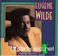 Eugene Wilde - I Choose You (Tonight) CD - 1989