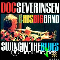 Doc Severinsen And His Big Band - Swingin The Blues (1999)