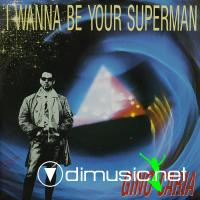 Gino Caria - I Wanna Be Your Superman (Vinyl, 12'') 1991