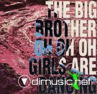 The Big Brother - Oh Oh Oh Girls Are Dancing (Vinyl, 12'') 1991