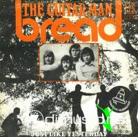 "Bread - The Guitar Man - 7"" - 1972"