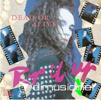 Dead Or Alive - Rip It Up [1987]