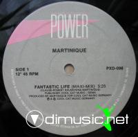 Martinique  - Fantastic Life - Single 12'' - 1987