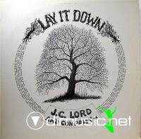 JC Lord - Lay It Down - 1971